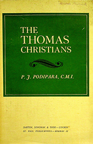 The Thomas Christians by Placid J. Podipara (Partial)