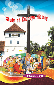 Study of Knanaya History, Supplimenatry Catechism text books for grade seven prepared by the Faith Formation Commission of the Archeparchy of Kottayam.