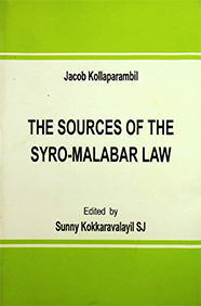 The Sources of the Syro-Malabar Law by Rev. Dr. Jacob Kollaparambil