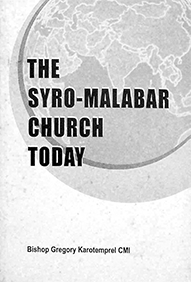 The Syro-Malabar Church Today by Bishop Gregory Karotemprel CMI (Partial)