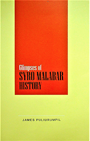 Glimpses of Syro-Malabar History (Partial)
