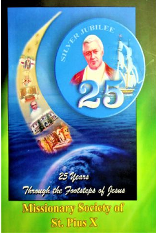 Missionary Society of St. Pius X (MSP) Silver Jubilee Souvenir