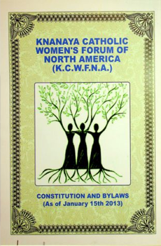 Knanaya Catholic Women's Forum of North America (KCWFNA) Constitution