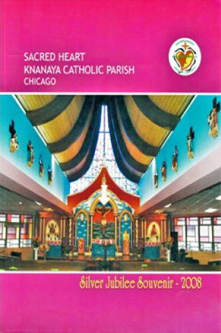 Silver Jubilee Souvenir of Knanaya Catholic Mission of Chicago 2008