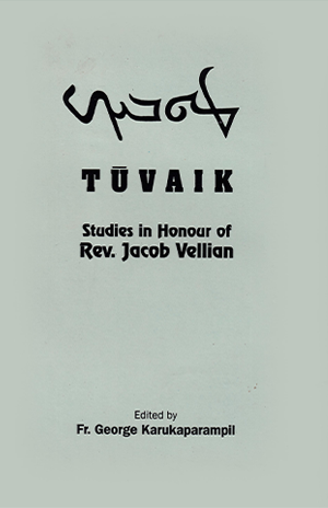 Vellian, Rev. Dr. Jacob. Tuvaik, Studies in Honour of Rev. Jacob Vellian