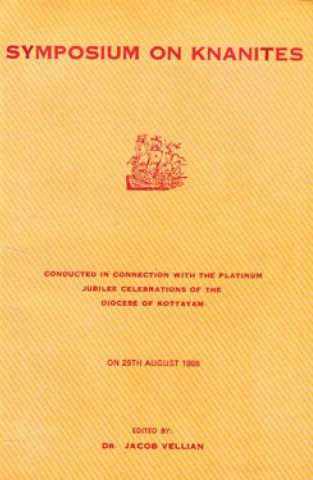 Articles and Resources on the Knanaya Community presented in a symposium held at Kottayam in 1986