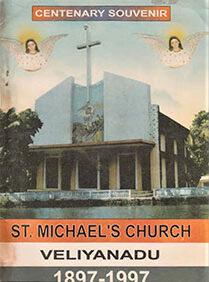 Veliyand St. Michael's Church Centenary Souvenir 1897-1997