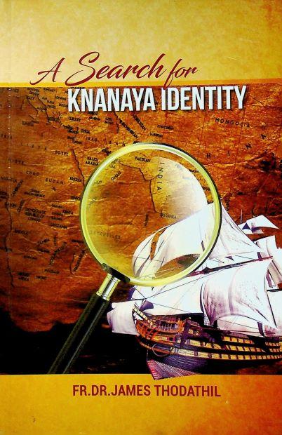 A Search for Knanaya Identity by Fr. Dr. James Thodathil